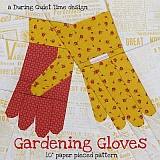 Gardening Gloves, a Paper Pieced Pattern